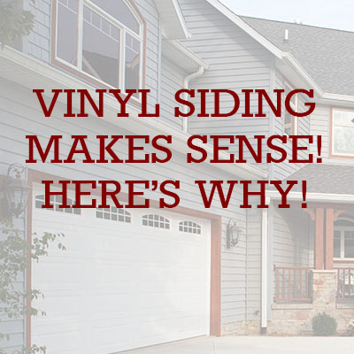 Why Vinyl Siding?